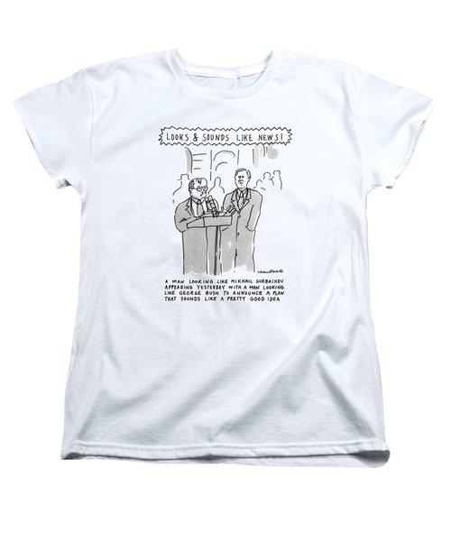 Looks & Sounds Like News! Women's T-Shirt (Standard Cut) by Michael Crawford