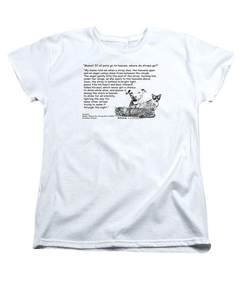 Women's T-Shirt (Standard Cut) featuring the photograph Mama Where Do Strays Go by Robyn Stacey