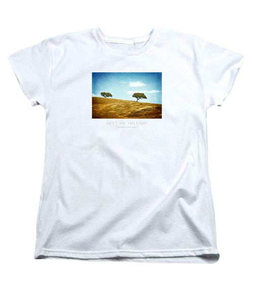 Meet Me Halfway - Poster Women's T-Shirt (Standard Cut) by Mary Machare