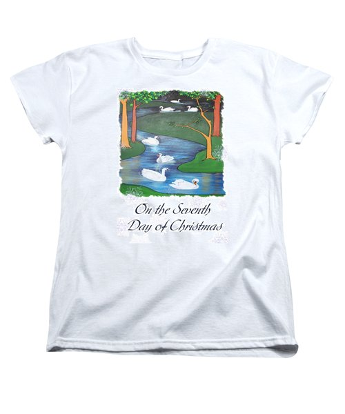 On The Seventh Day Of Christmas Women's T-Shirt (Standard Cut)