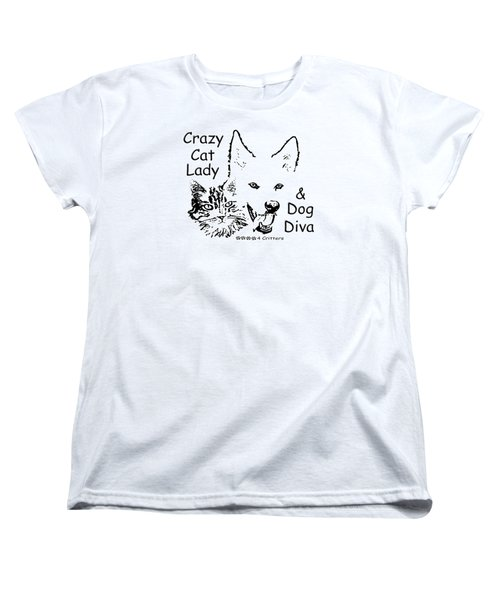 Paws4critters Crazy Cat Lady Dog Diva Women's T-Shirt (Standard Cut) by Robyn Stacey