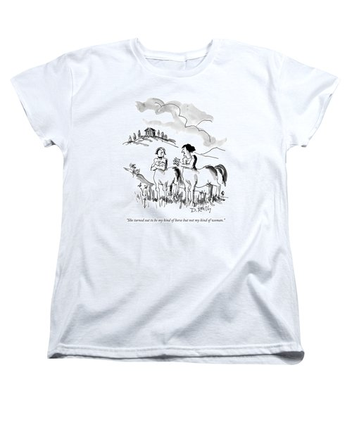 She Turned Out To Be My Kind Of Horse But Women's T-Shirt (Standard Cut) by Donald Reilly