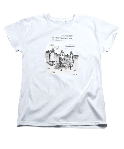 The Prophet Who Changed Water Into Diet Women's T-Shirt (Standard Cut) by Roz Chast