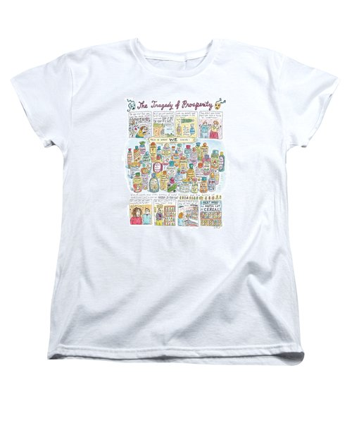 'the Tragedy Of Prosperity' Women's T-Shirt (Standard Cut) by Roz Chast