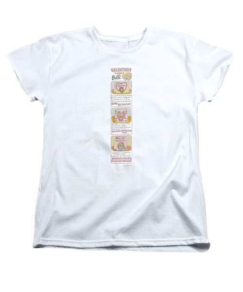 Valentines From Bill To Monica Women's T-Shirt (Standard Cut) by Roz Chast