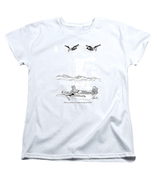 Valerie, I Think We Should Increase Our S.p.f Women's T-Shirt (Standard Cut)