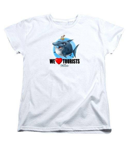We Love Tourists Shark Women's T-Shirt (Standard Cut) by Scott Ross
