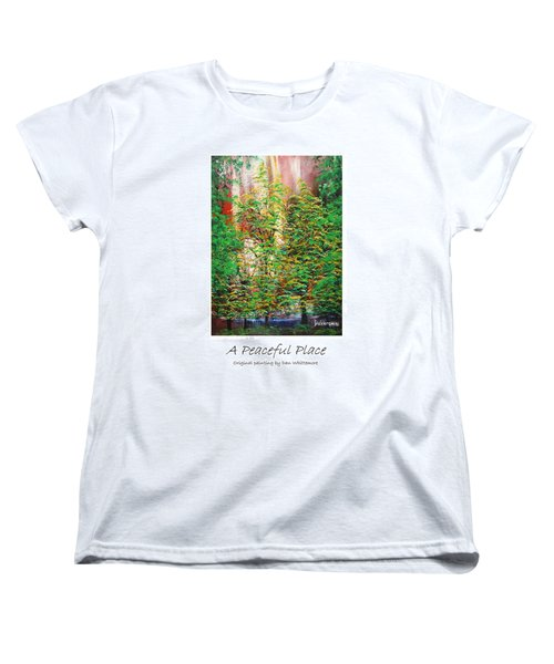 A Peaceful Place Poster Women's T-Shirt (Standard Cut) by Dan Whittemore