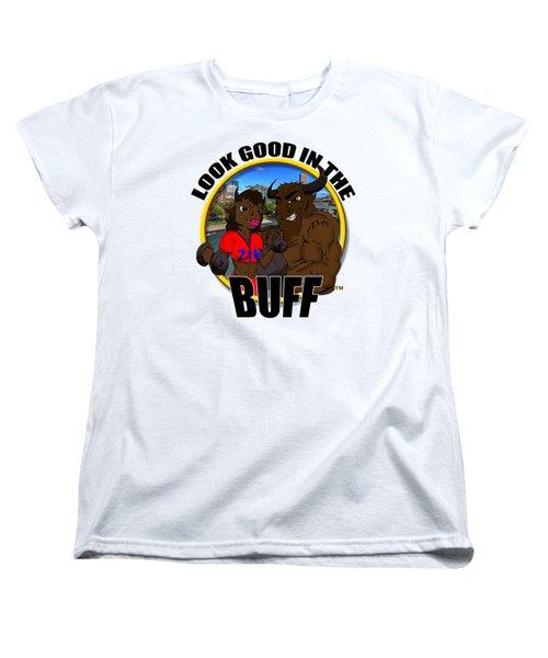 05 Look Good In The Buff Women's T-Shirt (Standard Cut) by Michael Frank Jr