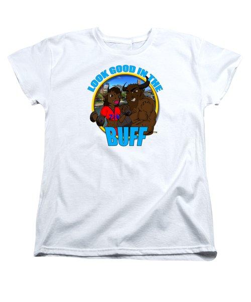 09 Look Good In The Buff Women's T-Shirt (Standard Cut) by Michael Frank Jr