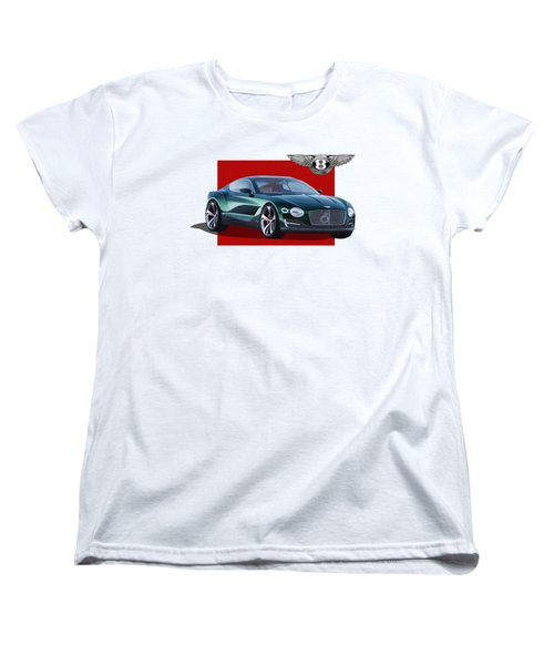 Bentley E X P  10 Speed 6 With  3 D  Badge  Women's T-Shirt (Standard Cut) by Serge Averbukh