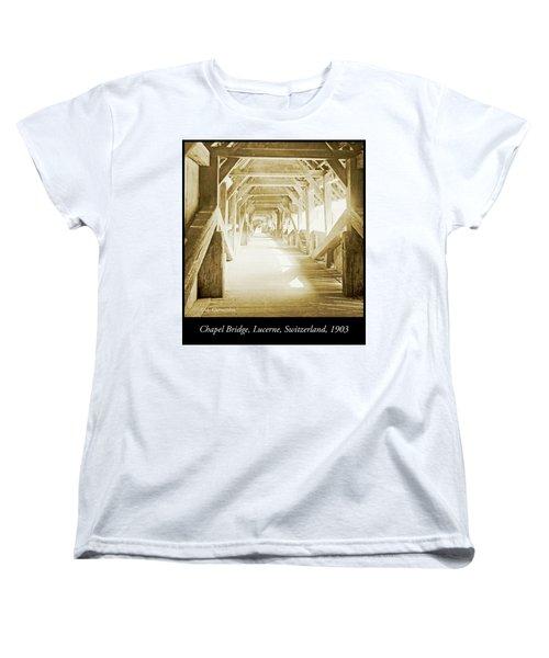 Kapell Bridge, Lucerne, Switzerland, 1903, Vintage, Photograph Women's T-Shirt (Standard Cut) by A Gurmankin