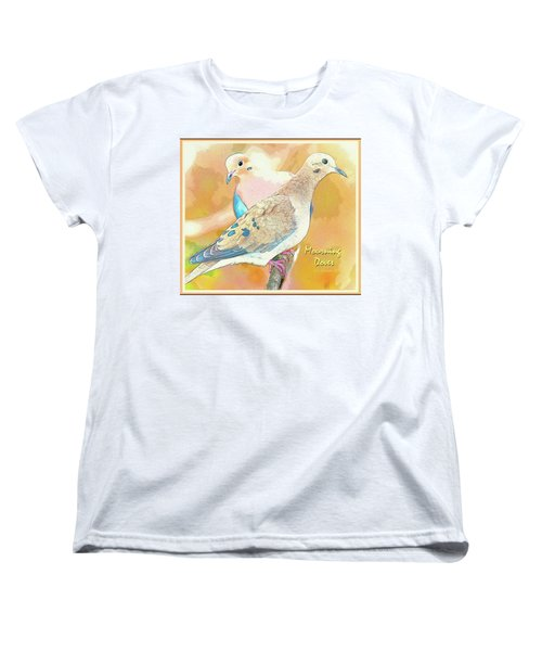 Women's T-Shirt (Standard Cut) featuring the digital art Mourning Dove Pair  by A Gurmankin