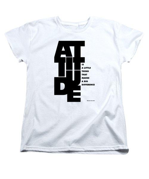Attitude - Winston Churchill Inspirational Typographic Quote Art Poster Women's T-Shirt (Standard Cut)