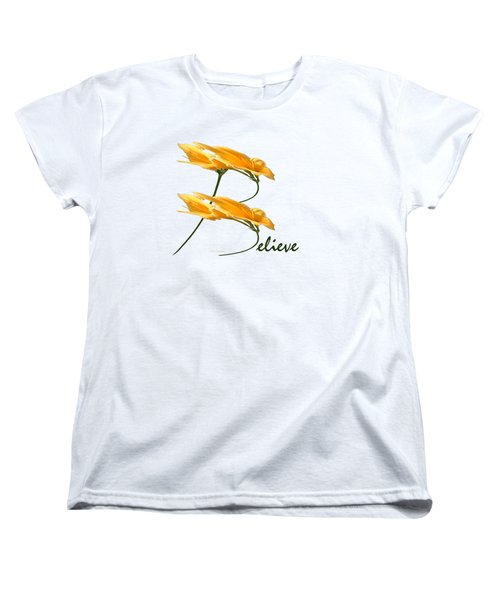 Women's T-Shirt (Standard Cut) featuring the digital art Believe Shirt by Ann Lauwers
