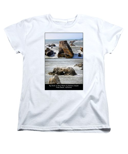 Women's T-Shirt (Standard Cut) featuring the photograph Big Rocks In Grey Water Duo by Barbara Snyder