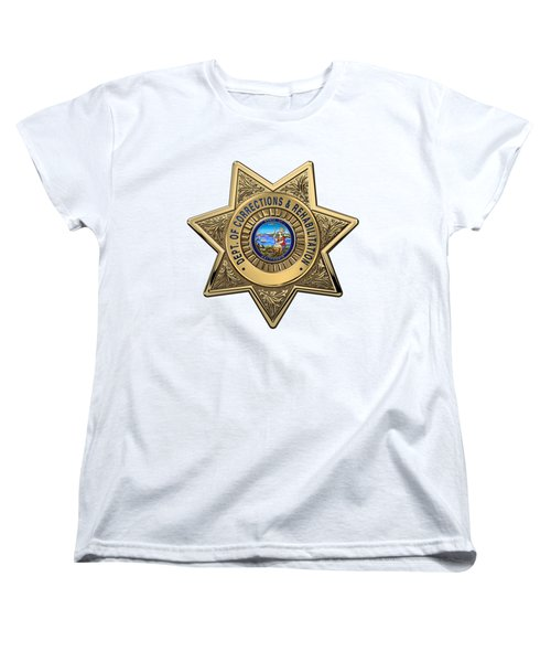 Women's T-Shirt (Standard Cut) featuring the digital art California Department Of Corrections And Rehabilitation - C D C R  Officer Badge Over White Leather by Serge Averbukh