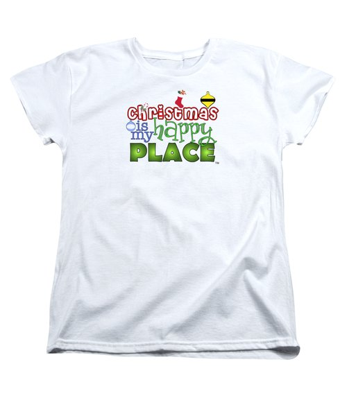 Christmas Is My Happy Place Women's T-Shirt (Standard Cut) by Shelley Overton