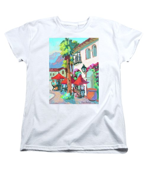 Women's T-Shirt (Standard Cut) featuring the painting Early Morning Coffee In Old Town La Quinta 2 by Diane McClary