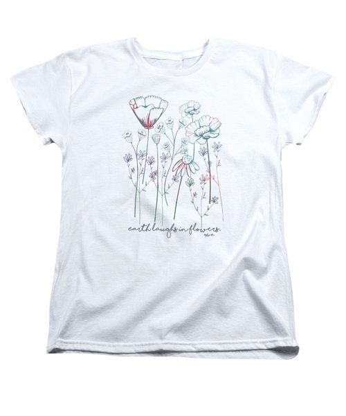Women's T-Shirt (Standard Cut) featuring the digital art Earth Laughs In Flowers by Heather Applegate