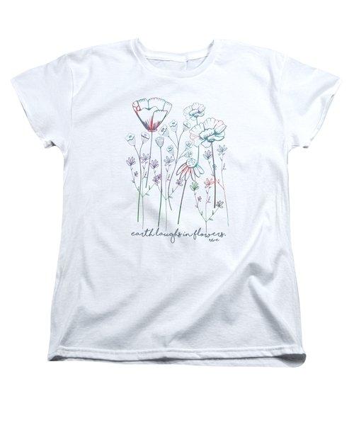 Earth Laughs In Flowers Women's T-Shirt (Standard Cut) by Heather Applegate