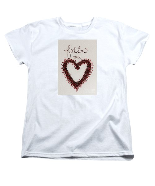 Women's T-Shirt (Standard Cut) featuring the painting Follow Your Heart by Elizabeth Robinette Tyndall