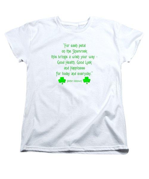 For Each Petal On The Shamrock Women's T-Shirt (Standard Cut) by Rose Santuci-Sofranko