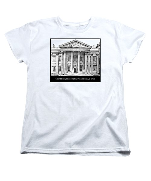 Women's T-Shirt (Standard Cut) featuring the photograph Girard Bank Building Philadelphia C 1900 Vintage Photograph by A Gurmankin