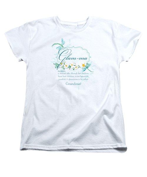 Glam-ma Grandma Grandmother For Glamorous Grannies Women's T-Shirt (Standard Cut)