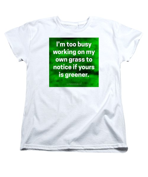 Women's T-Shirt (Standard Cut) featuring the digital art Grass Is Greener Quote Art by Bob Baker