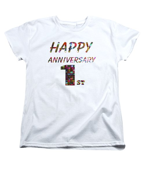 Happy First 1st Anniversary Celebrations Design On Greeting Cards T-shirts Pillows Curtains Phone   Women's T-Shirt (Standard Cut) by Navin Joshi