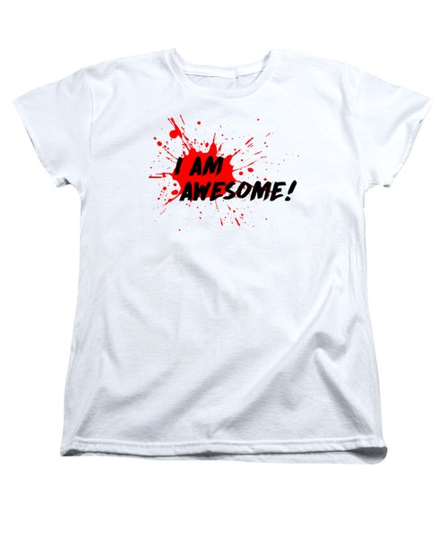 I Am Awesome - Light Background Version Women's T-Shirt (Standard Cut) by Menega Sabidussi