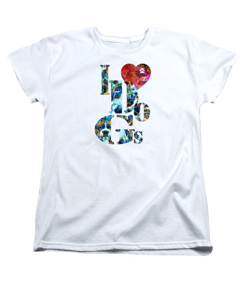 I Love Dogs By Sharon Cummings Women's T-Shirt (Standard Cut) by Sharon Cummings