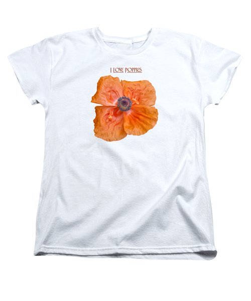 I Love Poppies Women's T-Shirt (Standard Cut) by Thomas Young