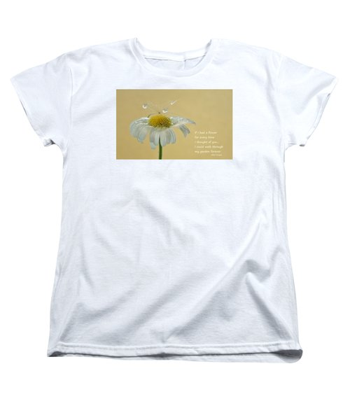 If I Had A Flower Quote Women's T-Shirt (Standard Cut) by Barbara St Jean