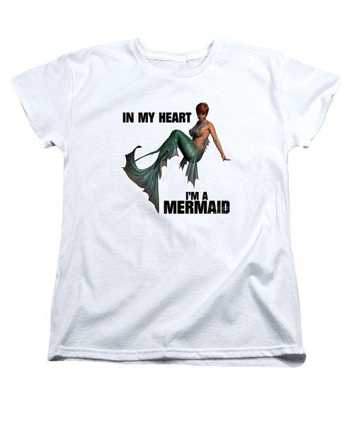 In My Heart I'm A Mermaid Women's T-Shirt (Standard Cut) by Esoterica Art Agency
