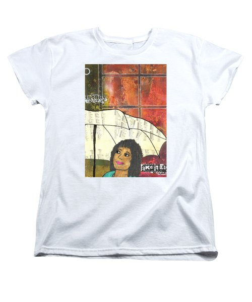 Into Every Life Some Rain Must Fall... Sing Anyway Women's T-Shirt (Standard Cut) by Angela L Walker
