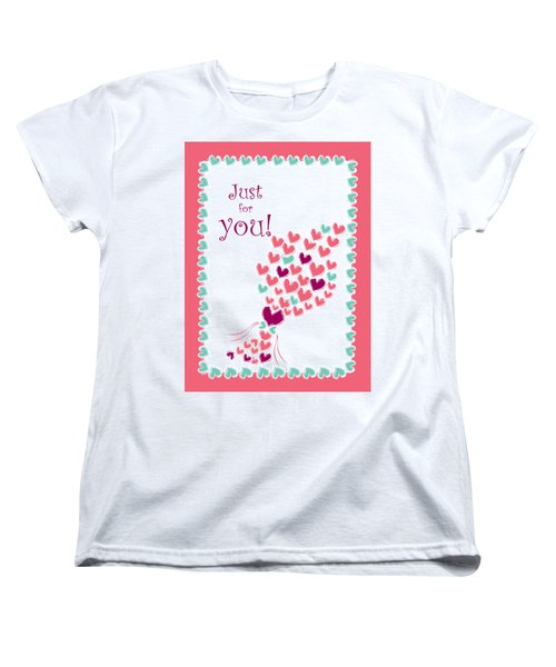Just For You Women's T-Shirt (Standard Cut) by Hye Ja Billie
