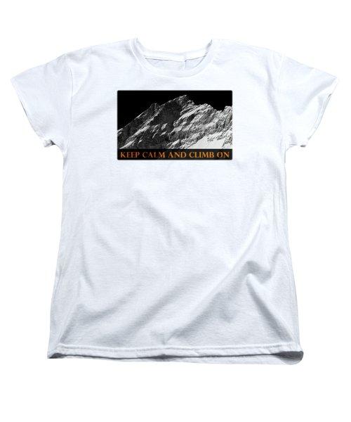 Keep Calm And Climb On Women's T-Shirt (Standard Cut) by Frank Tschakert