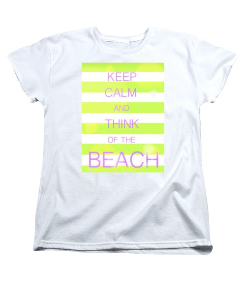 Women's T-Shirt (Standard Cut) featuring the digital art Keep Calm And Think Of The Beach by Anthony Fishburne