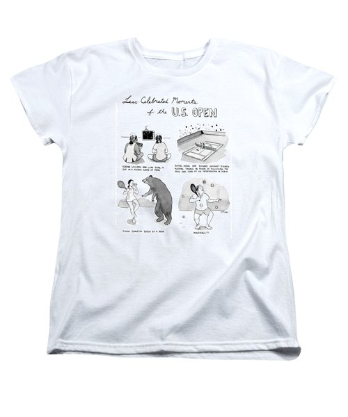 Less Celebrated Moments Of The U.s. Open Women's T-Shirt (Standard Cut) by Emily Flake
