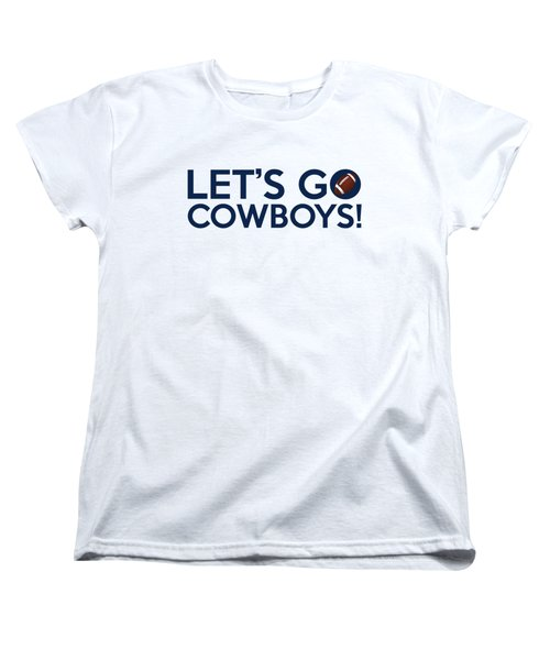 Let's Go Cowboys Women's T-Shirt (Standard Cut) by Florian Rodarte