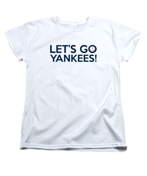 Let's Go Yankees Women's T-Shirt (Standard Cut) by Florian Rodarte