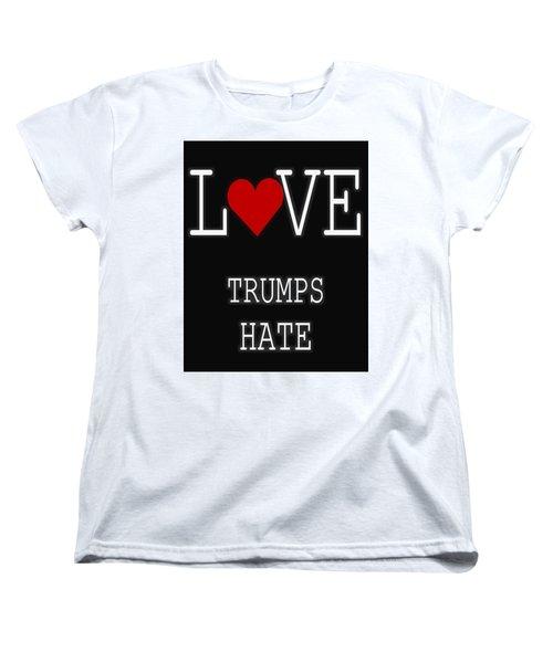 Love Trumps Hate Women's T-Shirt (Standard Cut) by Dan Sproul