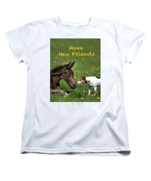 Make New Friends Women's T-Shirt (Standard Fit)