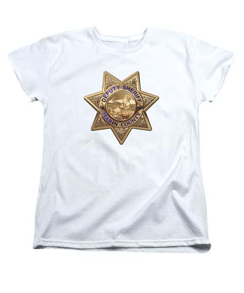 Women's T-Shirt (Standard Cut) featuring the digital art Marin County Sheriff Department - Deputy Sheriff Badge Over White Leather by Serge Averbukh