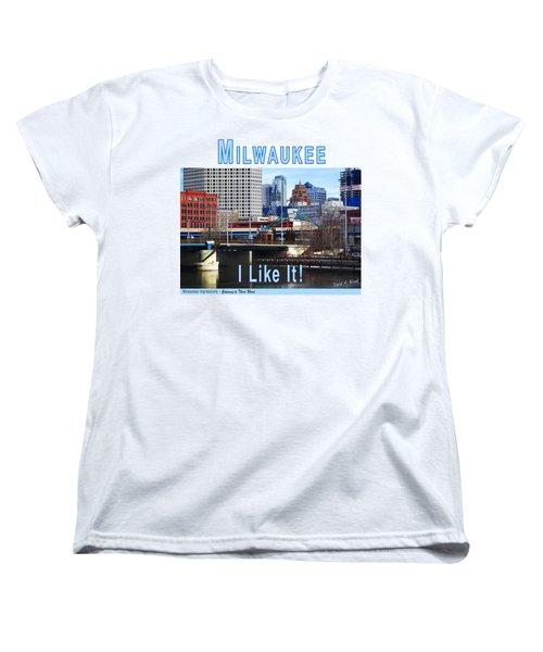 Milwaukee - I Like It Women's T-Shirt (Standard Cut)