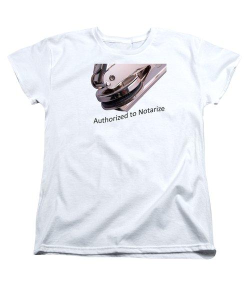 Notary Public Slogan Women's T-Shirt (Standard Cut) by Phil Cardamone