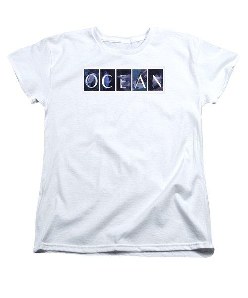 Women's T-Shirt (Standard Cut) featuring the photograph Ocean by Robin-Lee Vieira