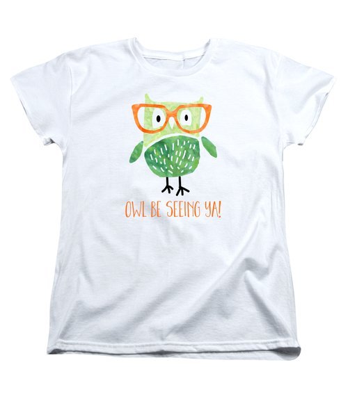 Owl Be Seeing Ya Women's T-Shirt (Standard Cut) by Natalie Kinnear